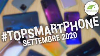 Migliori Smartphone Android (SETTEMBRE 2020) | #TopSmartphone