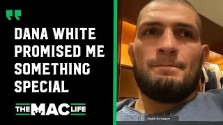 Khabib Nurmagomedov: Dana White has promised me something special after my Justin Gaethje fight