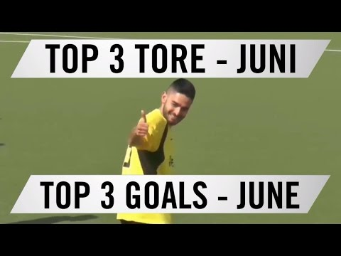Top 3 Tore - Juni 2016 | SPREEKICK.TV