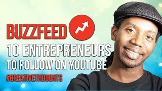 Featured on Buzzfeed 10 YouTube Entrepreneurs to Follow in 2018 #CreativeThoughts 27