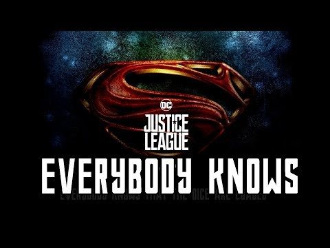 Justice League Opening Song - Everybody Knows [ Lyrics ]