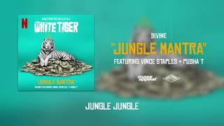 DIVINE - Jungle Mantra Feat. Vince Staples & Pusha T | The White Tiger (Prod. by Karan Kanchan)