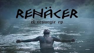 Renäcer - Renäcer - El Resurgir Ep (Full Album 2020)