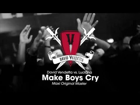David Vendetta vs. Luciana - Make Boys Cry (Maxi Original Master)