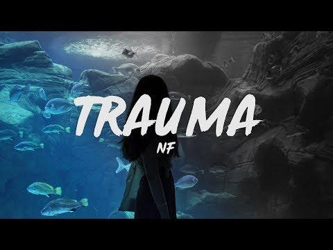 NF - Trauma (Lyrics)
