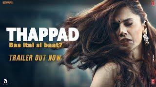 Thappad TRAILER: Taapsee Pannu..
