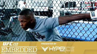 UFC 259 Embedded: Vlog Series - Episode 4