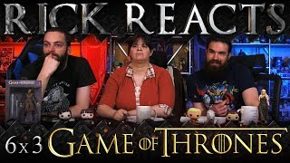 "RICK REACTS: Game of Thrones 6x3 ""Oathbreaker"""