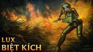 Lux Biệt Kích - Commando Lux - Skins lol