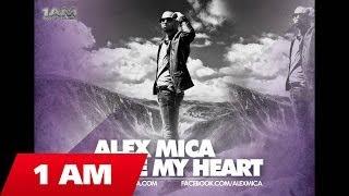 Alex Mica Save My Heart