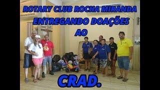 RC ROCHA MIRANDA LEVANDO DOAÇÕES AO CRAD.