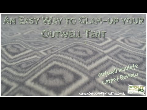 video Outwell Insulate Carpet: An Easy Way to Glam-up your Outwell Tent