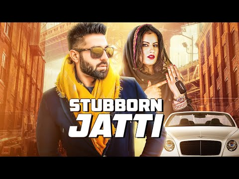 STUBBORN JATTI Video Song - Harsimran Ft Harman Boparai