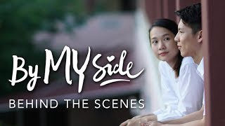 By My Side - Behind The Scenes (Part 1)