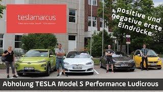 Abholung Tesla Model S Performance Ludicrous