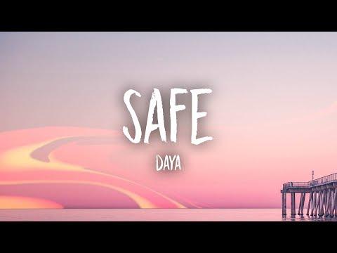 Daya - Safe (Lyrics)