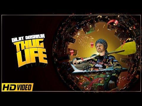 Diljit Dosanjh : THUG LIFE - Jatinder Shah - Ranbir Singh (Full Video)