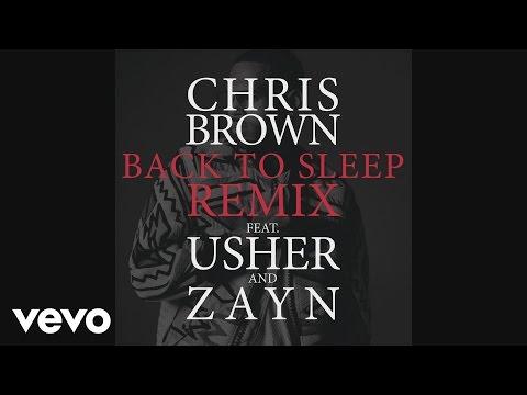 Chris Brown - Back To Sleep REMIX (Audio) ft. Usher, ZAYN