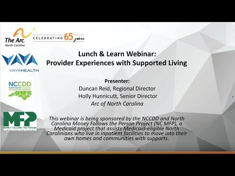 Lunch & Learn Webinar: Provider Experiences with Supported Living (Arc of NC)