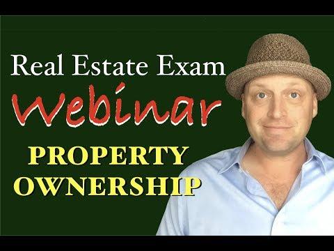 FREE Premium Webinar: Property Ownership - Real Estate Exam (8/28/18)