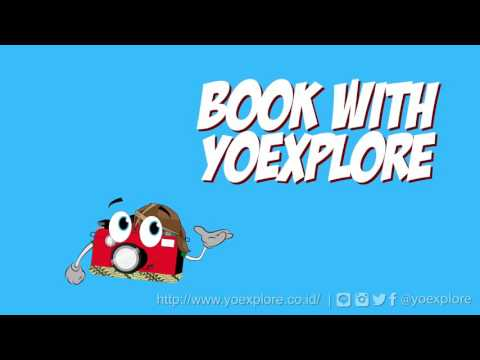 Book Tour Package To Explore Indonesia with YOEXPLORE