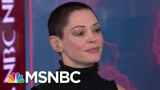 Rose McGowan: Harvey Weinstein 'Knew What He Could Do... That Ends Today' | Velshi & Ruhle | MSNBC