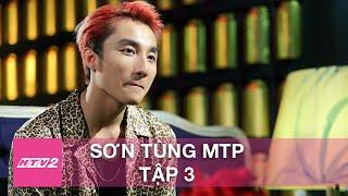 HTV2 - LẦN ĐẦU TÔI KỂ SƠN TÙNG MTP - TẬP 3 FULL