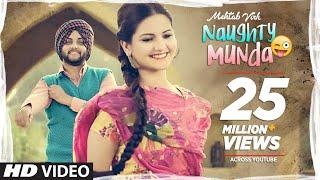 Naughty Munda – Mehtab Virk – Desi Routz
