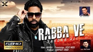 Rabba Ve – Sardar Ali Ft Sachin Ahuja Punjabi Video Download New Video HD