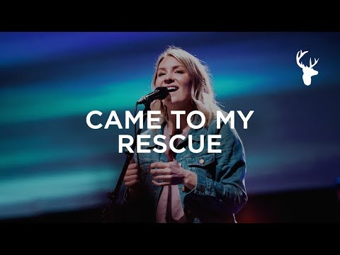 Came To My Rescue - Emmy Rose | Bethel Music Worship