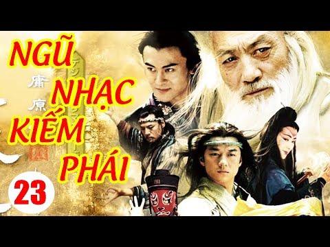 Ngũ Nhạc Kiếm Phái - Tập 23 | Phim Kiếm Hiệp Trung Quốc Hay Nhất - Phim Bộ Thuyết Minh