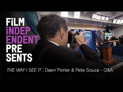 THE WAY I SEE IT - Pete Souza documentary | Dawn Porter & Pete Souza Q&A | Film Independent Presents