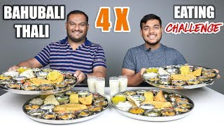4 X BAHUBALI THALI EATING CHALLENGE | Veg Thali Eating Competition | Food Challenge