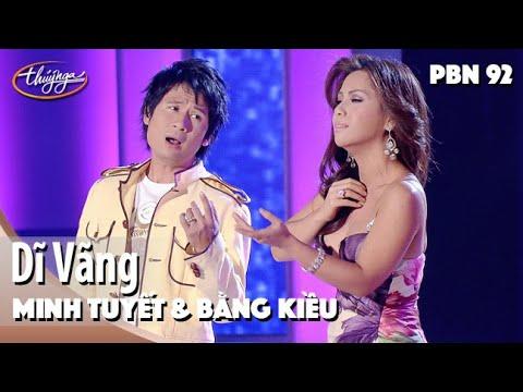 PBN 92 | Minh Tuyết & Bằng Kiều - Dĩ Vãng