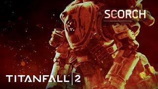 Titanfall 2 - Bemutatkozik Scorch
