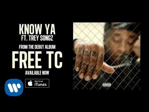 Know Ya (feat. Trey Songz)