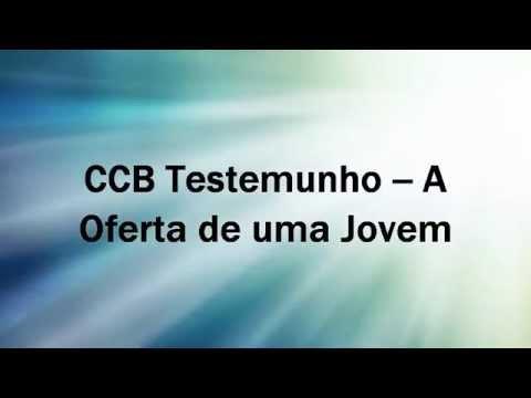 Baixar CCB Testemunho -- A Oferta de uma Jovem