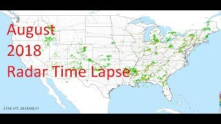 August 2018 US Weather Radar Time Lapse Animation