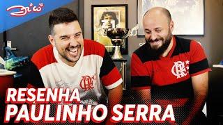 Paulinho Serra: