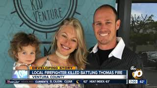 Local firefighter killed battling Thomas Fire
