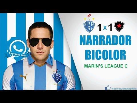 Baixar Narrador Bicolor - Marin's League C - #5 Rodada (Paysandu 1X1 Botafogo-PB)
