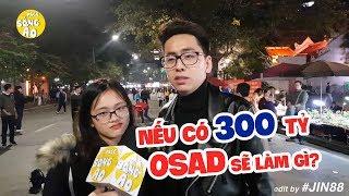 [SỐ ĐẶC BIỆT 08] PHỎNG VẤN TROLL GIỚI TRẺ 2018 - LINH KA - OSAD TRÚNG SỐ 300 TỶ SẼ LÀM GÌ?  | Jin88