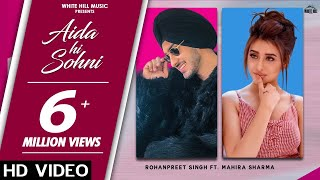 Aida Hi Sohni – Rohanpreet Singh Video HD