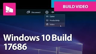 Windows 10 Build 17686 - File Explorer, Microsoft Edge, Project My Screen + MORE