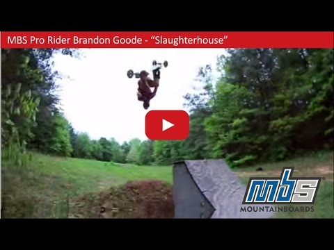 "MBS Pro Rider Brandon Goode - ""Slaughterhouse"""
