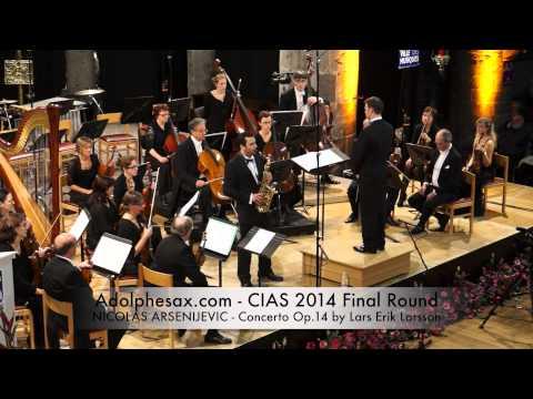 NICOLAS ARSENIJEVIC Concerto Op 14 by Lars Erik Larsson