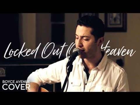 Baixar Bruno Mars - Locked Out Of Heaven (Boyce Avenue acoustic cover) on iTunes & Spotify