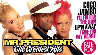 Mr. PRESIDENT - THE GREATEST HITS (Full album)