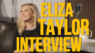 Episode 15 - Eliza Taylor Extended Interview