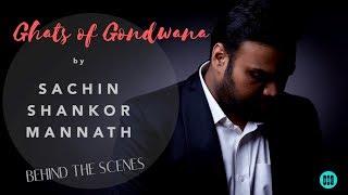 Sachin Shankor Mannath - Ghats Of Gondwana - Debut Album Release by Sachin Shankor Mannath
